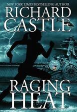 Nikki Heat: Raging Heat Bk. 6 by Richard Castle paperback