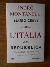 L'Italia della Repubblica vol. 1 (Montanelli - Cervi) Bur Corsera 2018 XXX