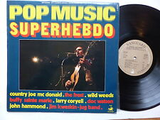 Pop Music Superhebdo Sept 1971 FROST CORYELL KWESKIN COUNTRY JOE DOC WATSON