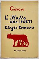 Govoni l'Italia odia i poeti elegia romana libro Ia edizione fascetta editoriale