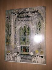 King's College Chapel, Cambridge: The Story and Renovation 1970 by Rodney Tibbs