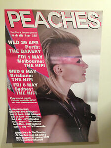 PEACHES 2015 Australian Tour Poster I Feel Cream Groovin The Moo Ex-Display VGC!
