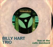 BILLY HART - LIVE AT THE CAFE DAMBERD NEW CD