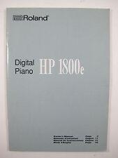 ROLAND Bediengungsanleitung für Digital Piano HP 1800e original sehr guter Zusta