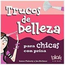 Trucos de belleza para chicas con prisa (Spanish Edition)