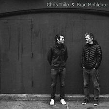 Chris Thile & Brad Mehldau 0075597940992