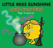 Little Miss Sunshine and the Wicked Witch (Mr. Men and Little Miss) Hargreaves,