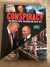Conspiracy Theories Book: The Greatest Plots, Collusions And Cover-Ups