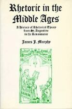 Rhetoric in the Middle Ages: A History of Rhetorical Theory from Saint Augustine