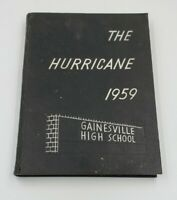 Gainesville High School Florida 1958 Yearbook The Hurricane