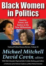 Black Women in Politics: Identity, Power, and Justice in the New Millennium (Nat