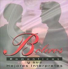 NEW - Boleros Romanticos Y Sus Mejores Interprete
