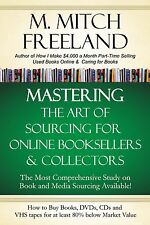 MASTERING THE ART OF SOURCING FOR ONLINE BOOKSELLERS AND COLLECTORS