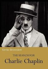 The Search for Charlie Chaplin by Kevin Brownlow (2010, Paperback)