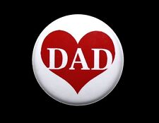 DAD LOVE HEART - Button Pinback Badge 1""