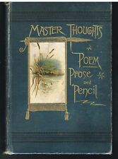Master Thoughts of Master Minds in Poem Prose & Pencil Starkey 1890 Antique Book