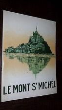 LE MONT SAINT-MICHEL - Guide Historique - G. M. Chauveau