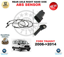 FOR FORD TRANSIT ABS SENSOR 2006->2014 REAR AXLE RIGHT HAND SIDE OE QUALITY
