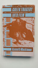 Greek Tragedy into Film 1st 1986 Hardback by Kenneth Mackinnon Illustrated