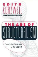 The Age of Structuralism: From Levi-Strauss to Foucault (Black and African-Ameri