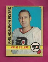 1972-73 OPC # 255 FLYERS WAYNE HILLMAN  HIGH # NRMT+ CARD (INV#3308)