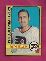 1972-73 OPC # 255 FLYERS WAYNE HILLMAN  HIGH # NRMT+ CARD (INV#3308)