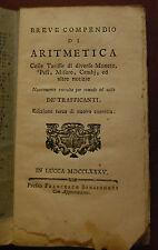 LIBRO ANTICO LEGATURA BREVE COMPENDIO DI ARITMETICA TARIFFE MONETE ..LUCCA 1785