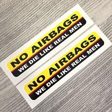No Airbags - we die like real men JDM window turbo drift vinyl sticker decal car
