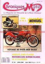 CHRONIQUES MOTO 19 Essai NORTON 750 John Player BMW R90/S GUZZI 250 MOTOBECANE