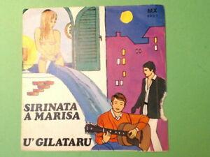SIRINATA A MARISA U' GILATARU SARETTO SPADARO MX 5031 45 giri