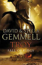 Troy: Fall of Kings by Stella and David Gemmell (Hardback, 2007) First Edition