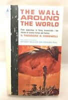 THE WALL AROUND THE WORLD Theodore R Cogswell 1962 Pyramid Paperback Book