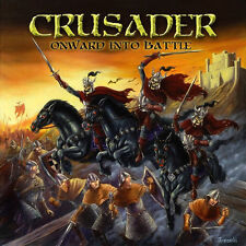 Crusader-Onward into Battle (NEW * US METAL * augure * L. Lord * J. Priest * I. Maiden)
