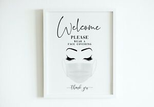 PRETTY WELCOME FACE MASK / COVERING SIGN PRINT. PRETTY SALON SHOP WORK SAFETY