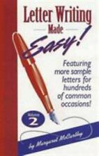 Letter Writing Made Easy! Volume 2: Featuring More Sample Letters for Hundreds