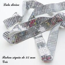 Ruban / Galon séquin paillette de 25 mm, vendu au mètre : Gris