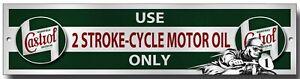 CASTROL USE 2 STROKE-CYCLE MOTOR OIL ONLY METAL SIGN,GARAGE,WORKSHOP,MAN CAVE