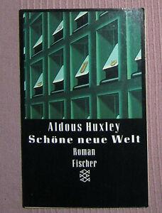 Aldous Huxley: SCHÖNE NEUE WELT - Roman (Fischer Taschenbuch, 1994)