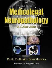 NEW Medicolegal Neuropathology: A Color Atlas by David Dolinak