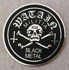 WATAIN-MILITIA BLACK METAL-SOFT ENAMEL METAL PIN BADGE