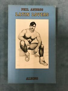 """""""LATIN LOVERS"""" By Phil Andros, German Text Edition1999, Tom of Finland art cover"""