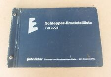Eicher 3008 Tiger I Ausgabe A Schlepper Ersatzteilliste Original