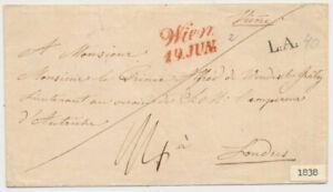 ÖSTERREICH 1838 AUSLANDS-Briefkuvert mit ROTSTEMPEL WIEN nach LONDON. L.A.