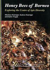 Honey Bees of Borneo By Nikolaus Koeniger, Gudrun Koeniger and Salim Tingek