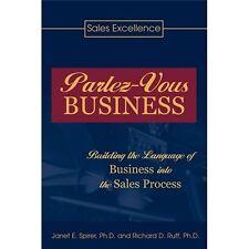 Parlez-Vous Business: Building the Language of Business into the Sales...