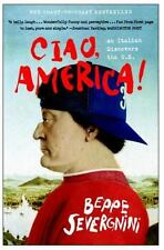Ciao, America!: An Italian Discovers the U.S. by Beppe Severgnini, Good Book