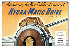 "Cadillac Hydra Matic Drive Automobile Sign 12""x18"""