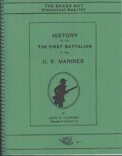(Cuba - USMC) HISTORY OF THE FIRST BATTALION OF THE US MARINES