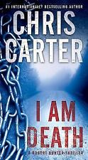 A Robert Hunter Thriller: I Am Death 2 by Chris Carter (2017, Paperback)
