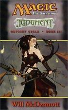 Magic the Gathering: Judgment (Odyssey Cycle, Book 3), Will McDermott, Acceptabl